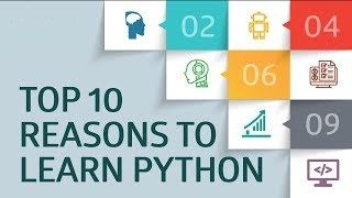 Top 10  Reasons to Learn Python
