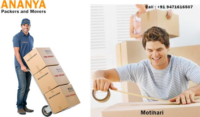 Motihari Packers and Movers | 9471616507| Ananya packers and movers