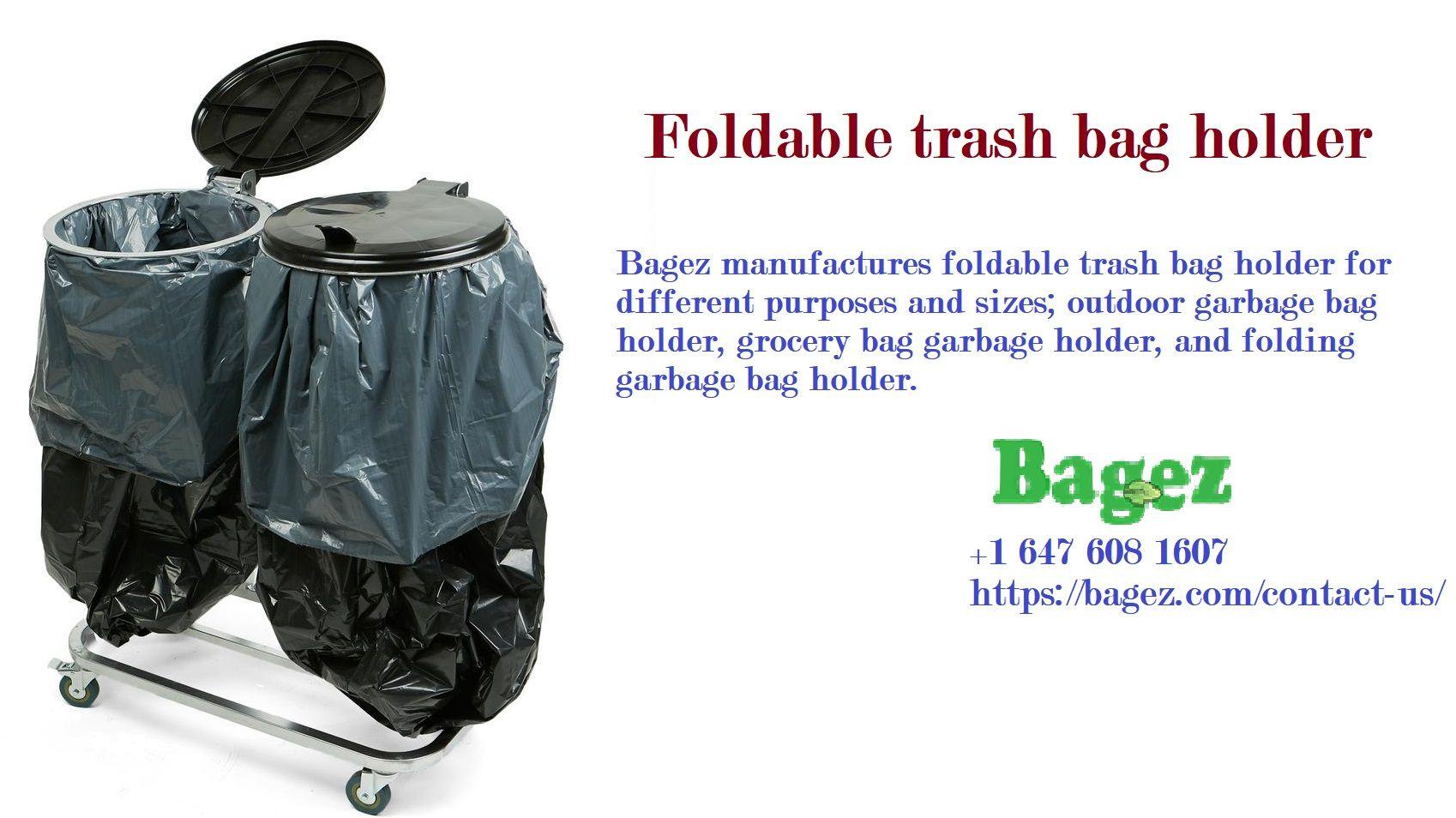 Foldable trash bag holder Ð Bagez