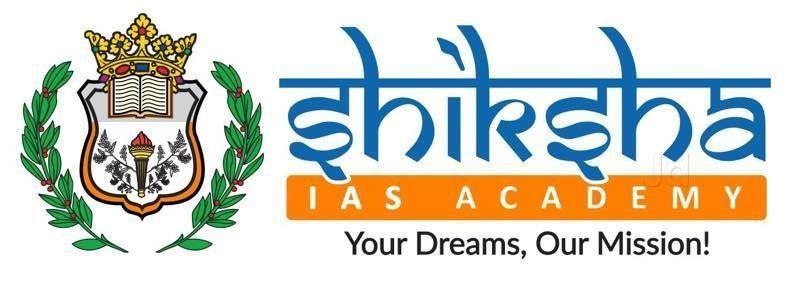 Shiksha IAS Academy