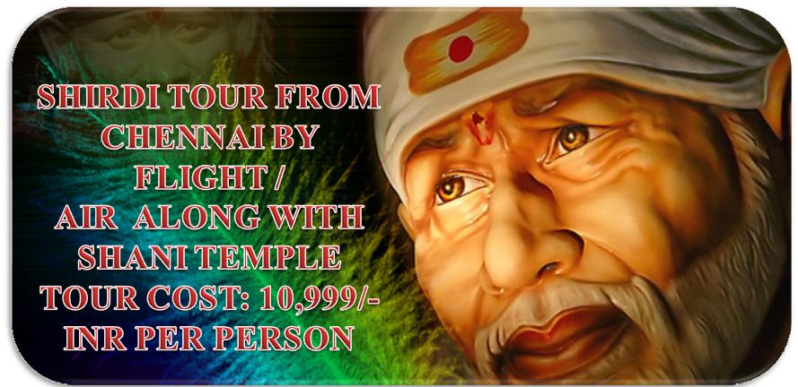 Shirdi Tour Package From Chennai By Flight | Sai Dwaraka Mai Tours