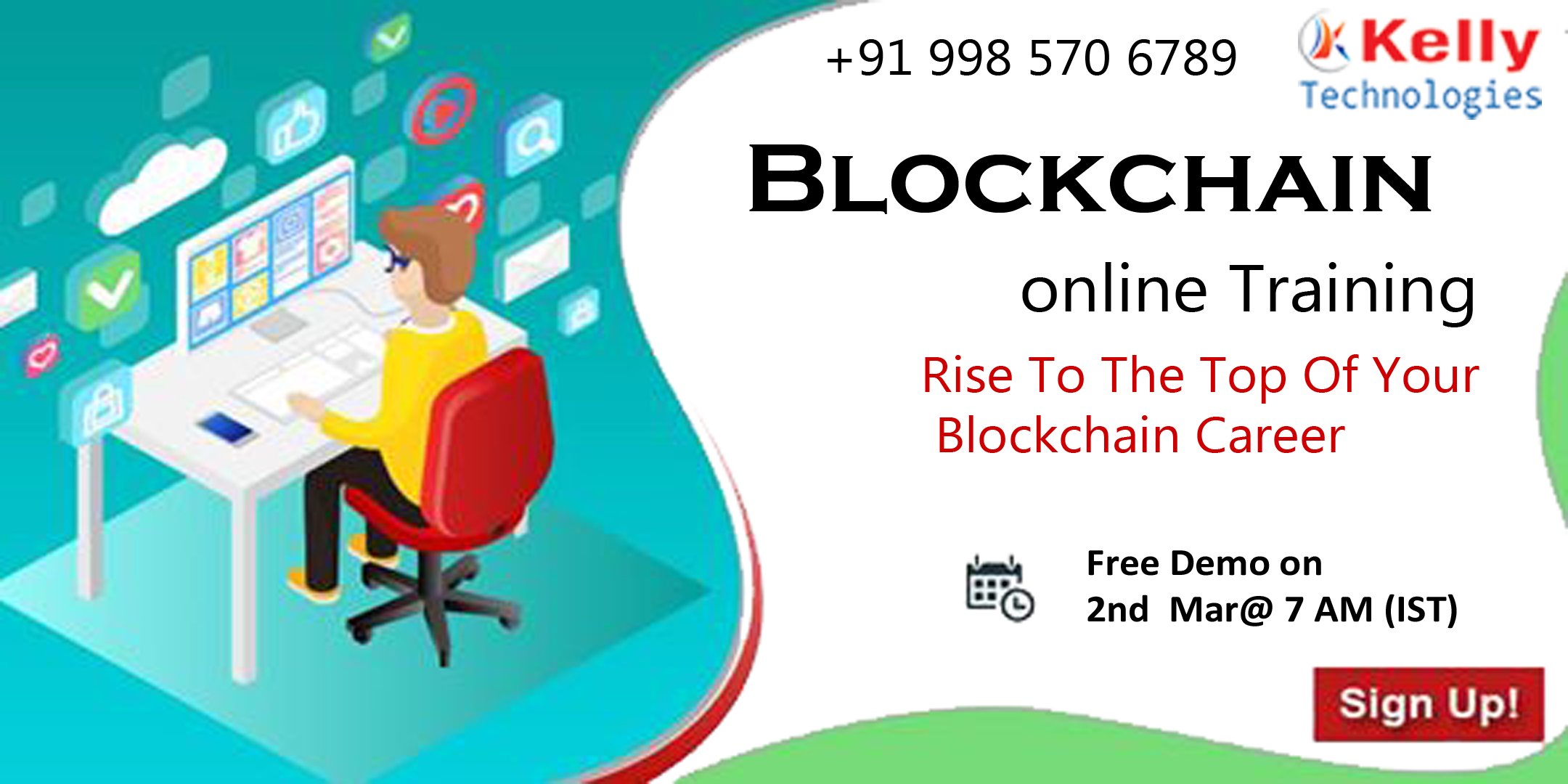 Attend Free Online Demo Session On Blockchain By Experts At Kelly Technologies Scheduled On 2nd March @ 7 AM (IST)