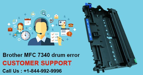 Has Your Printer Stopped Producing Prints due to Brother MFC 7340 Drum Error? Dial +1-844-992-9996