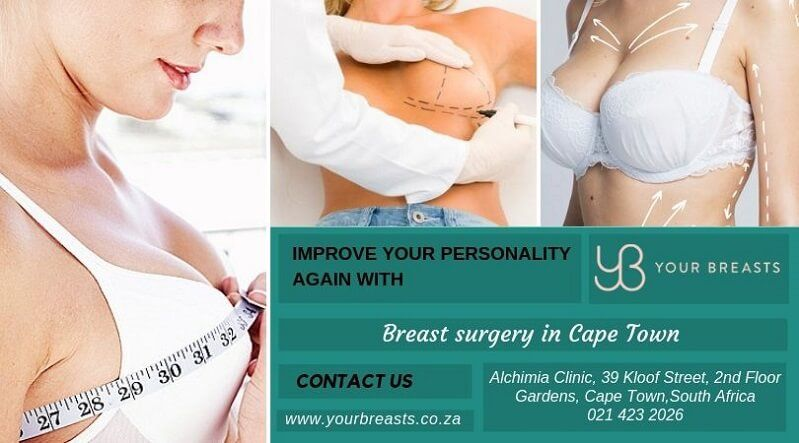 Improve your personality again with breast surgery Cape Town.