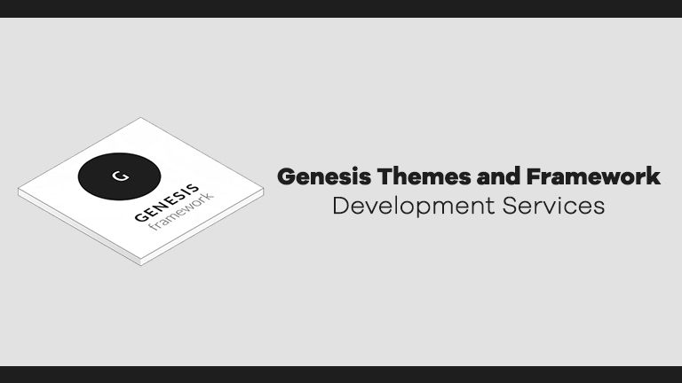 Genesis Themes and Framework Development Services in India