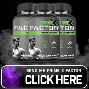 https://www.welldietreviews.com/prime-x-factor/
