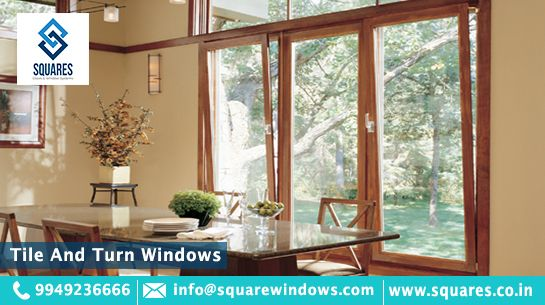 Tile and Turn Windows | Top upvc windows suppliers in Hyderabad