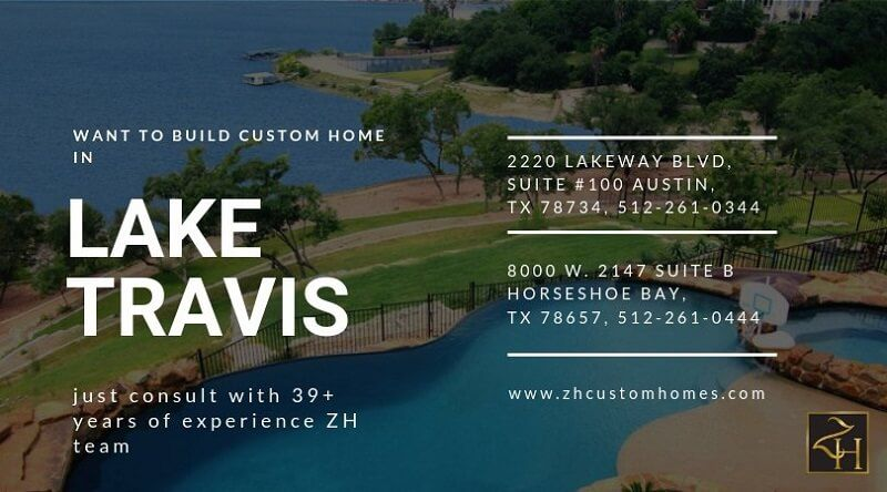 Looking for building custom home in Lake Travis?