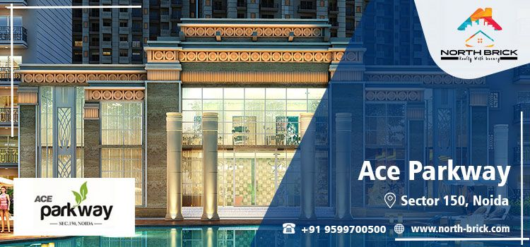 Ace Parkway Sector 150 Noida, Ace Parkway