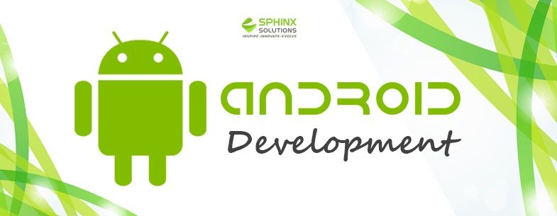 Custom Android App Development Company in Pune | Sphinx Solution