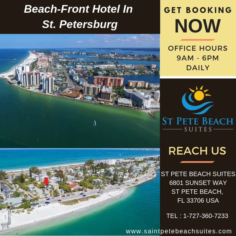 Feel the Endless beauty of beach with Beachfront hotels in St. Petersburg beach