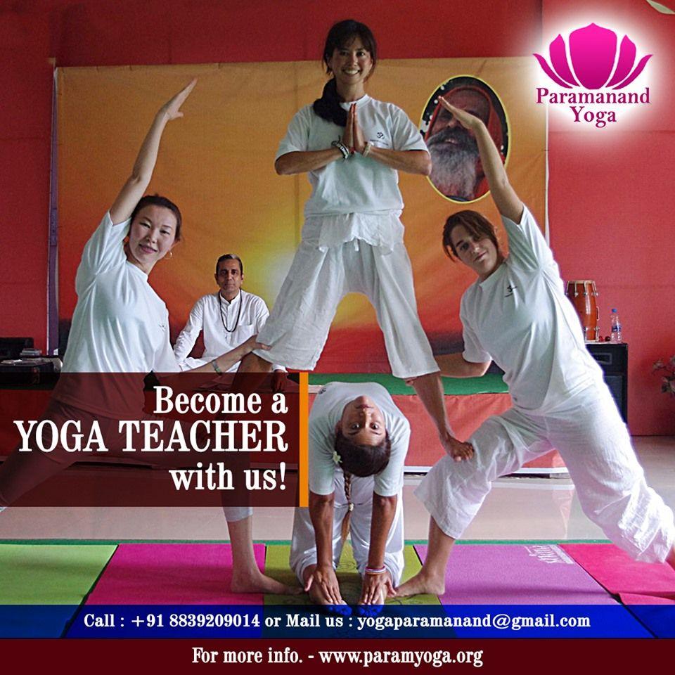 Paramanand Yoga - Become A Yoga Teacher With Us!