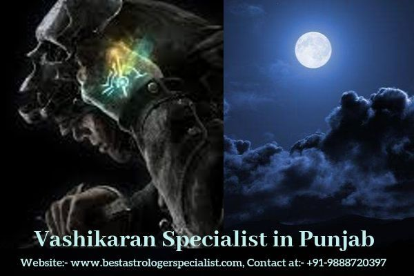 Genuine Vashikaran Specialist in Punjab