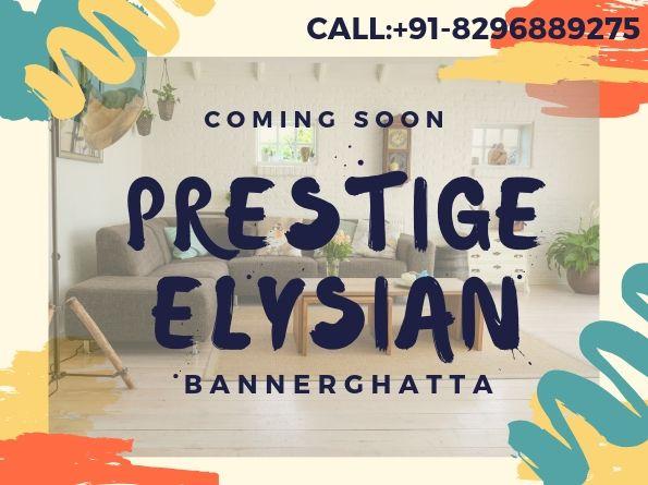 Prestige Elysiam-Bannerghatta | Bangalore