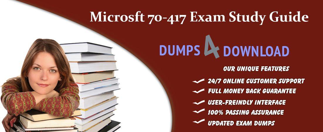 2018  Valid Microsoft  70-417 Dumps Questions - Microsoft  70-417 Braindumps RealExamDumps