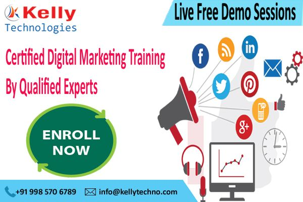 Explore The Insights Of Online Marketing By Enrolling For Kelly Technologies Advanced Digital Marketing Training In Hyderabad