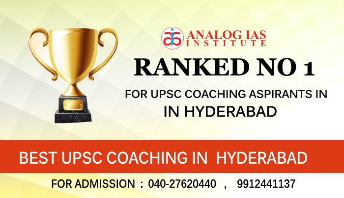 Best Institute for UPSC in Hyderabad