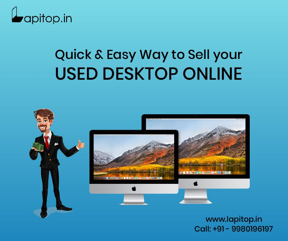 Sell used Laptop Desktop & Server at the Best Price