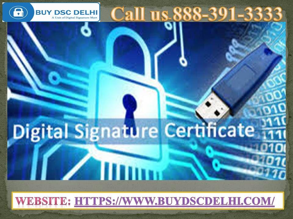 Digital Signature Certificate Agency in Delhi