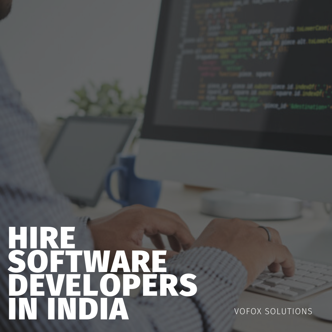 Hire Software Developers in India - Vofox Solutions