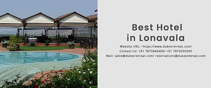 Looking for Best Hotels in Lonavala under your budget?