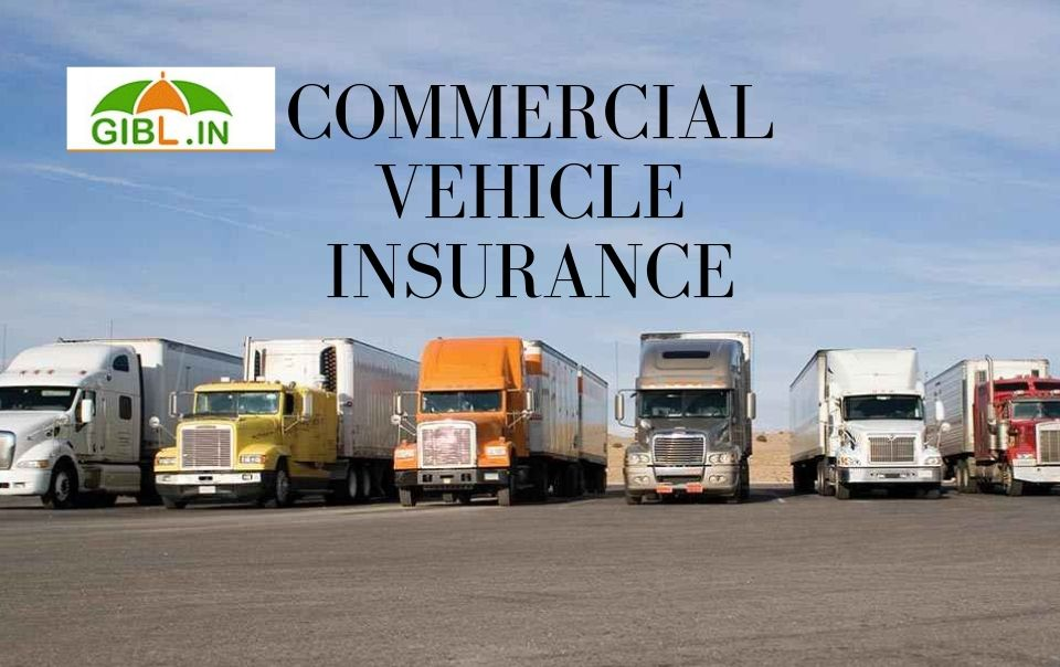 Buy and renew Commercial Vehicle Insurance Online at an affordable premium