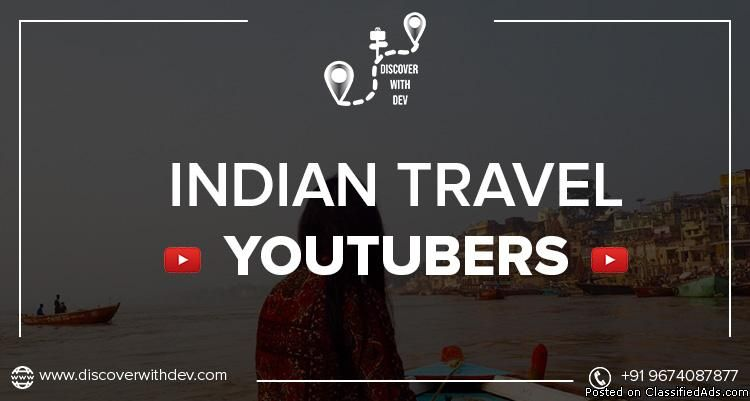 Know some Exciting Indian Locations through the Best Travel Vloggers on Youtube