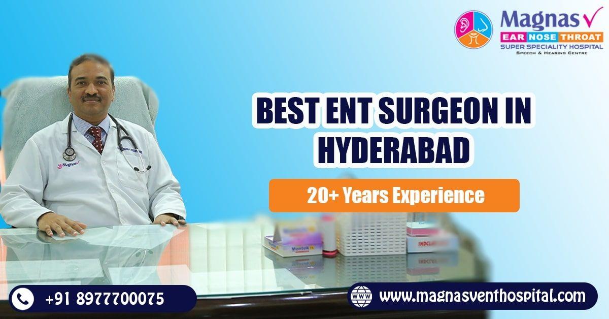 Best ent surgeon in Hyderabad | ENT hospital
