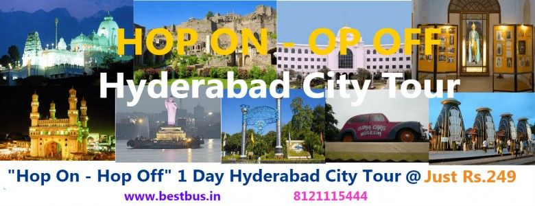 Hop on Hop Off One Day Hyderabad City Tour