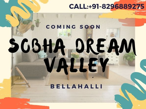 Sobha Dream Valley - Buy 1/2BHK Spacious Homes at Bellahalli-Bangalore