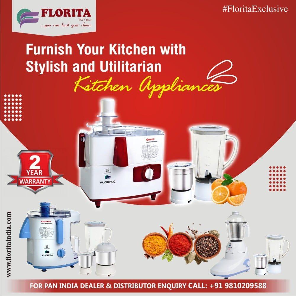 Kitchen Appliances Manufacturer In India- Florita