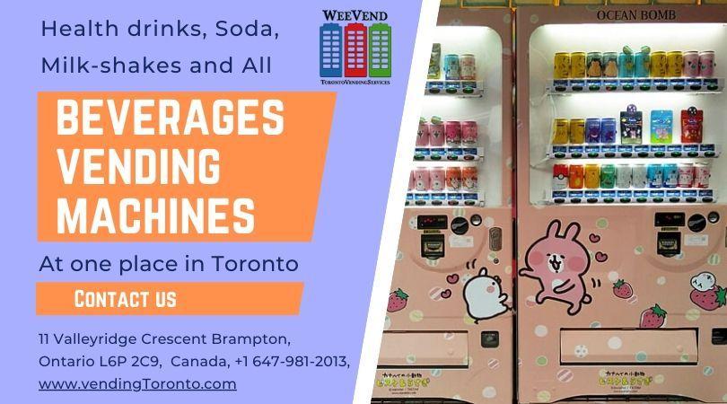 Health drinks, soda, beverages vending machines in Toronto