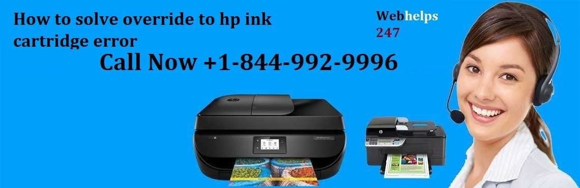 How to override hp printer ink cartridge error call now +1-844-992-9996