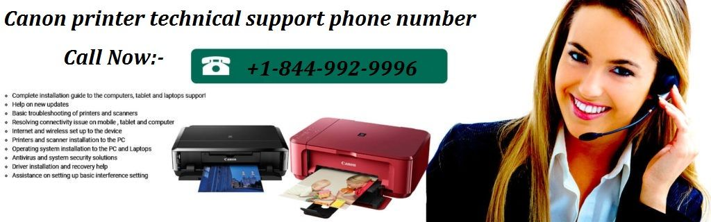 Canon printer tech support helpine number +1-844-992-9996