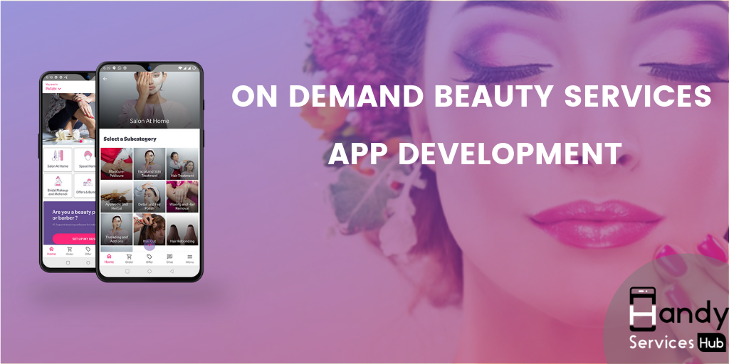 On Demand Beauty Services App Development