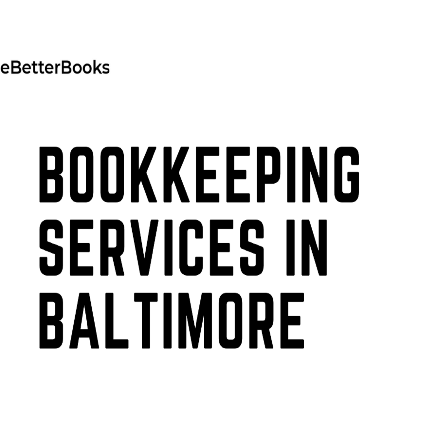 Bookkeeping Services in Baltimore |Online Bookkeeping Services