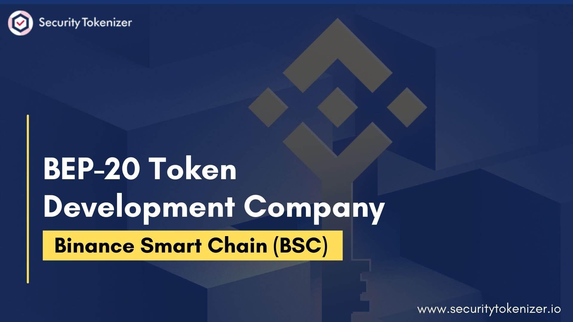 BEP-20 Token Development Company | Create BEP-20 Token on Binance Smart Chain